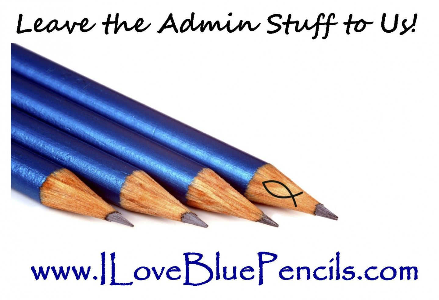 Leave the Admin Stuff to Us!
